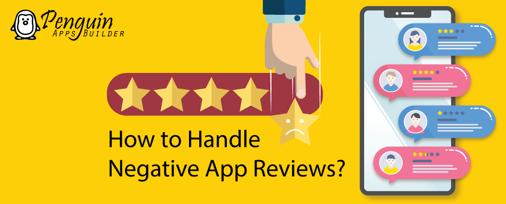 How to Handle Negative App Reviews?