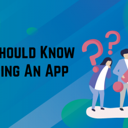 Things you should know before building an app