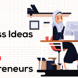 Best Business Ideas for Women Entrepreneur